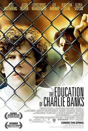 The Education of Charlie Banks - Promotional film poster