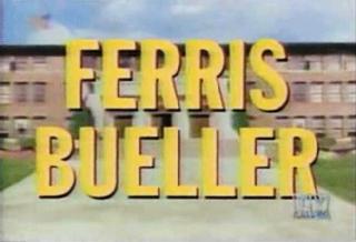 <i>Ferris Bueller</i> (TV series) American Sitcom