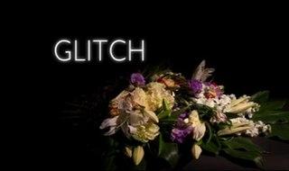 <i>Glitch</i> (TV series) Australian paranormal drama television series