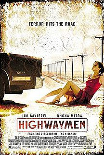 <i>Highwaymen</i> (film) 2004 action-thriller film directed by Robert Harmon