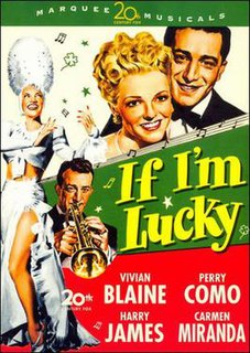 <i>If Im Lucky</i> (film) 1946 American comedy directed by Lewis Seiler