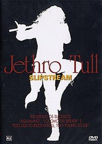 Slipstream (video) - Image: Jethro Tull Slipstream