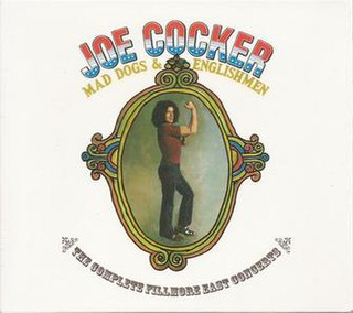 <i>Mad Dogs & Englishmen: The Complete Fillmore East Concerts</i> 2006 live album by Joe Cocker