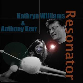 Resonator (Kathryn Williams album) - Image: Kathryn Williams Anthony Kerr Resonator album artwork