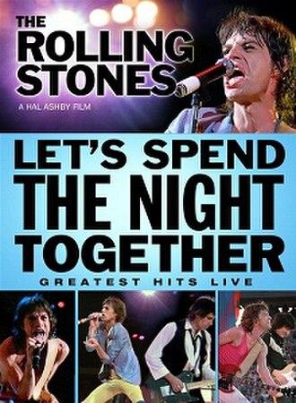 Let's Spend the Night Together (film) - Image: Let's Spend the Night Together
