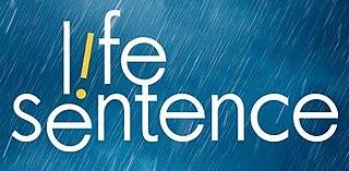 <i>Life Sentence</i> (TV series) Television show filmed in Vancouver