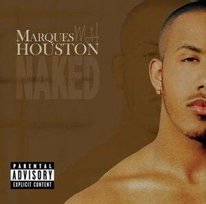 Naked (Marques Houston album) - Image: Mhouston naked