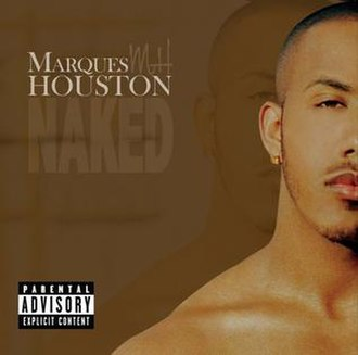 Naked (Marques Houston album) - Image: Mhouston naked