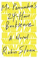 Mr. Penumbra's 24-Hour Bookstore