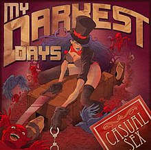 My Darkest Days - Casual Sex.jpg
