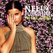 Nelly Furtado - I'm Like a Bird.jpg
