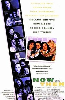 <i>Now and Then</i> (film) 1995 film by Lesli Linka Glatter