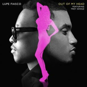Out of My Head (Lupe Fiasco song) - Image: Out of my head