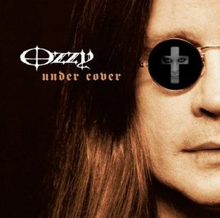<i>Under Cover</i> 2005 album by Ozzy Osbourne