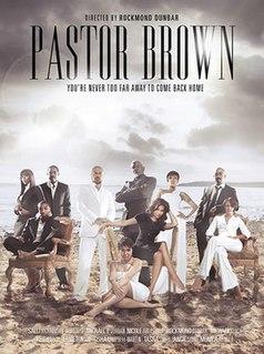 <i>Pastor Brown</i> 2009 American film directed by Rockmond Dunbar