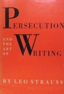 <i>Persecution and the Art of Writing</i> book by Leo Strauss