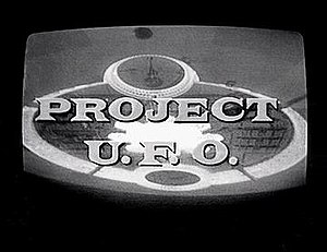 Project U.F.O. - Opening title card, photographed from black-and-white television screen.  The show was filmed and broadcast in color.