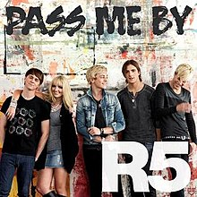pass me by r5 song wikipedia