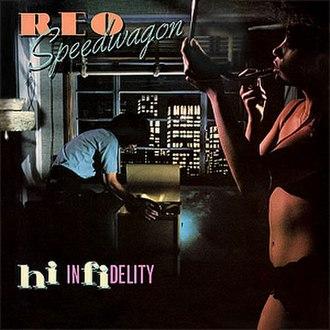 Hi Infidelity - Image: REO Speedwagon Hi Infidelity CD cover