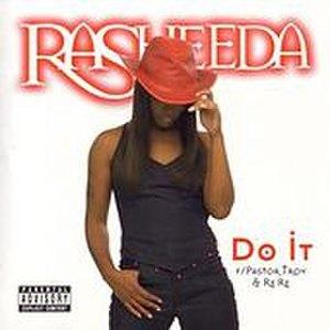 Do It (Rasheeda song) - Image: Rasheeda Do It