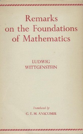 Remarks on the Foundations of Mathematics - First English-language edition (publ. Blackwell)