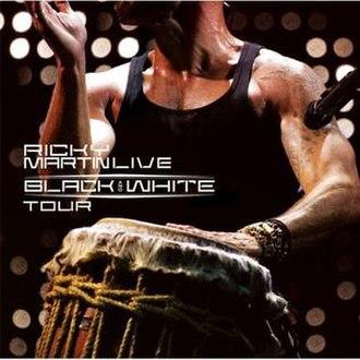 Ricky Martin... Live Black & White Tour - Image: Ricky Martin Black and White