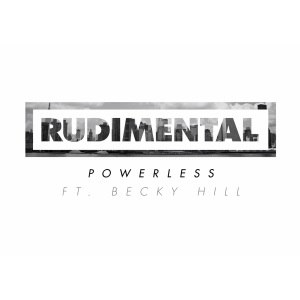 Powerless (Rudimental song) - Image: Rudimental Powerless