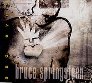 Sad Eyes (Bruce Springsteen song) - Image: Sad eyes bruce