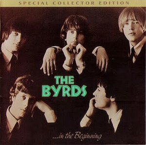 In the Beginning (The Byrds album) - Image: The Byrds In The Beginning