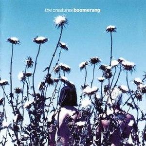 Boomerang (The Creatures album) - Image: The Creatures Boomerang
