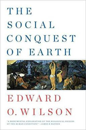 The Social Conquest of Earth - Cover of the first edition