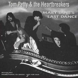 Mary Jane's Last Dance - Image: Tom Petty MJ Last Dance single