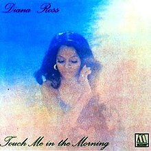 Touch Me in the Morning - Diana Ross.jpg