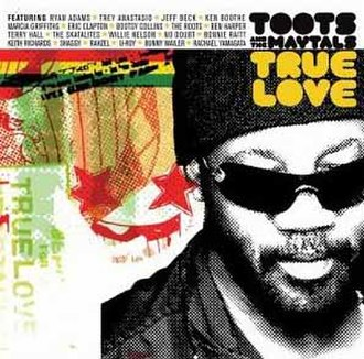 True Love (Toots & the Maytals album) - Image: True Love