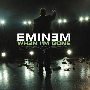 When I'm Gone (Eminem song) - Image: When I'm Gone (Eminem song)