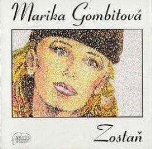 Zostaň - Image: Zostan (Marika Gombitová. album) coverart