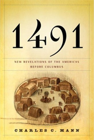 1491: New Revelations of the Americas Before Columbus - Image: 1491 cover
