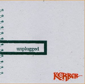Unplugged (Kerber album) - Image: 1999 Unplugged