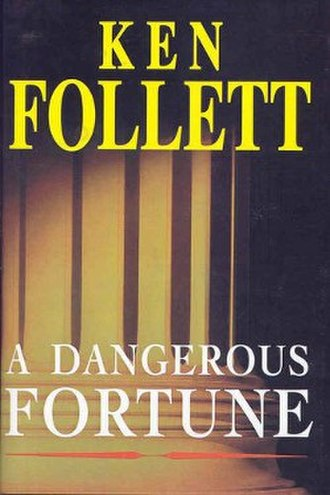 A Dangerous Fortune - First edition (UK)