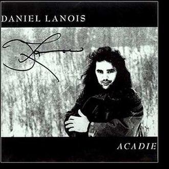Acadie (album) - Image: Acadie (Daniel Lanois album cover art)