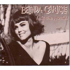 Half the World (Belinda Carlisle song) - Image: Belindacarlisle Half the World
