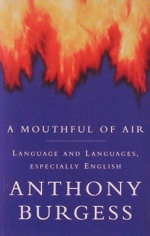 A Mouthful of Air - First edition (UK)
