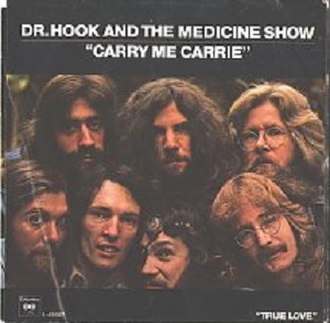 Carry Me Carrie - Image: Carry Me, Carrie Dr. Hook