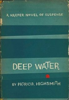 <i>Deep Water</i> (Highsmith novel) novel by Patricia Highsmith
