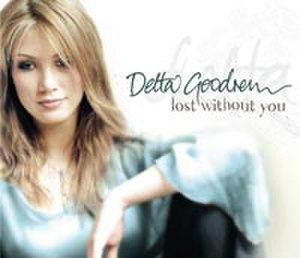 Lost Without You - Image: Delta Goodrem Lost Without You