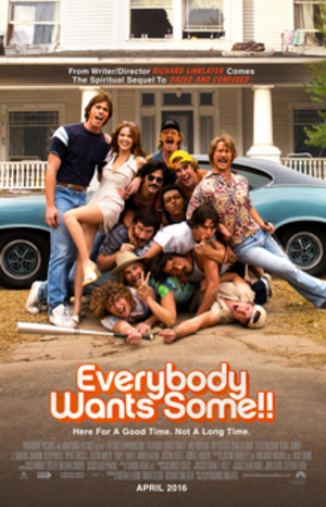 Everybody Wants Some!! (film) - Theatrical release poster