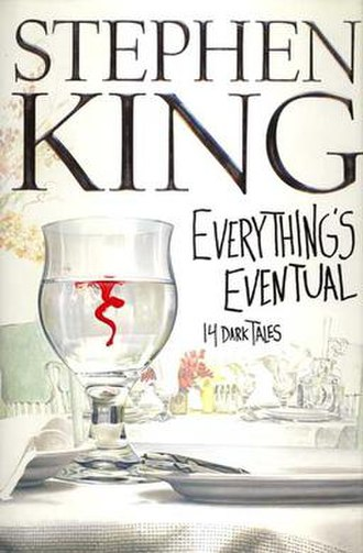 Everything's Eventual - First edition cover