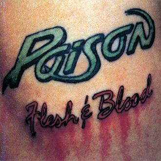 Flesh & Blood (Poison album) - Image: Flesh And Blood Original