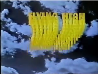 Flying High (TV series) - Still from title screen sequence