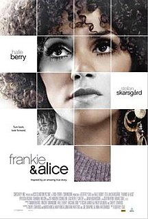 <i>Frankie & Alice</i> 2010 film by Geoffrey Sax